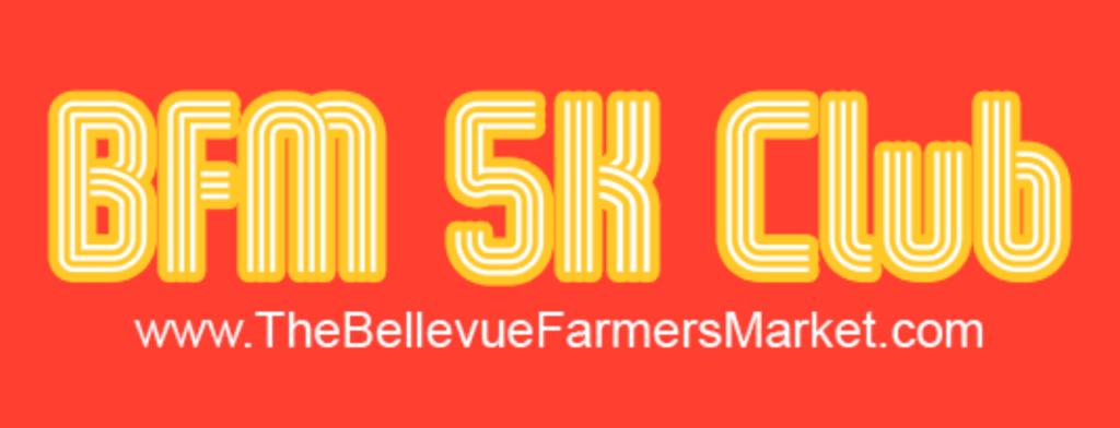The Bellevue Farmers Market 5K Club